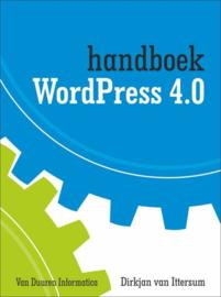 Handboek WordPress 4.0 handboek , Dirkjan van Ittersum  Serie: Handboek