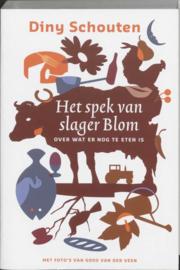 Het Spek Van Slager Blom Over Wat Er Nog Te Eten Is ,  D. Schouten