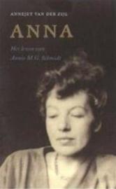 Anna het leven van Annie M.G. Schmidt , Annejet van der Zijl