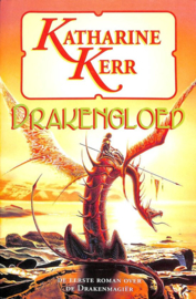 De drakenmagier 1 - Drakengloed ,  Katharine Kerr