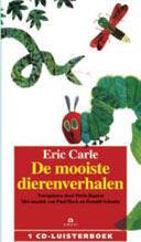 Mooiste dierenverhalen van Carle (luisterboek) 1 CD Luisterboek voorgelezen door Doris Baaten , Eric Carle