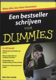 Een bestseller schrijven voor Dummies ,  Bart van Lierde  Serie: Voor Dummies