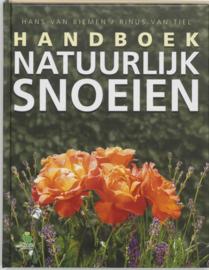 Handboek Natuurlijk Snoeien ,  H. van Biemen