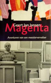 Magenta avonturen van een meestervervalser , Geert Jan Jansen
