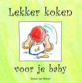 Lekker koken voor je baby ,  Sharon van Wieren
