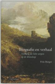 Biografie en verhaal Verhalen die licht werpen op de levensloop , Frits Burger
