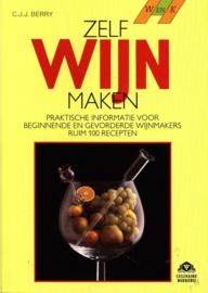 Zelf wijn maken praktische informatie voor beginnende en gevorderde wijnmakers , Cyril J.J. Berry  Serie: Wenk