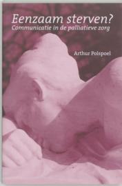 Eenzaam sterven? communicatie in de palliatieve zorg ,  A.R.M. Polspoel