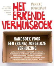 Het Erkende Verhuisboek Handboek Voor Een (Bijna) Zorgeloze Verhuizing , Marieke Dubbelman