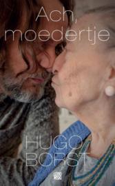 Ach, moedertje , Hugo Borst