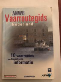 ANWB Vaarroutegids Nederland 10 vaarroutes met toeristische informatie