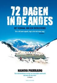 72 Dagen In De Andes het verhaal van een overlevende , Nando Parrado