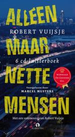 Alleen Maar Nette Mensen 6 cd luisterboek - voorgelezen door Marcel Mutsers , Robert Vuijsje
