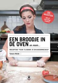 Een broodje in de oven en meer recepten voor tijdens je zwangerschap , Tamara Weide