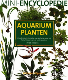Mini-encyclopedie aquariumplanten ,  P. Hiscock