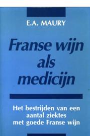 FRANSE WYN ALS MEDICYN , E.A. Maury