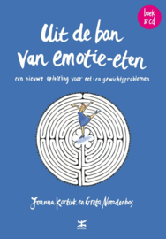 Uit de ban van emotie-eten een nieuwe oplossing voor eet- en gewichtsproblemen , Joanna Kortink