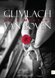 Glimlach van boven , Dave Mossing