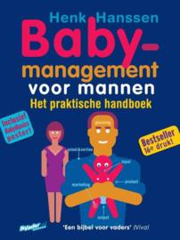 Baby-management voor mannen Het praktische handboek , Henk Hanssen