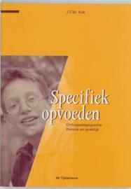 Kinder- en jeugdstudies - Specifiek opvoeden orthopedagogische theorie en praktijk , J.F.W. Kok