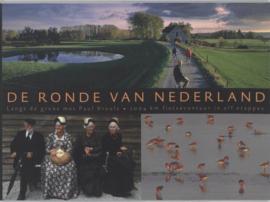 De Ronde Van Nederland Langs De Grens Met Paul Vreuls. 2004 Km Fietsavontuur In Elf Etappes ,  Paul Vreuls