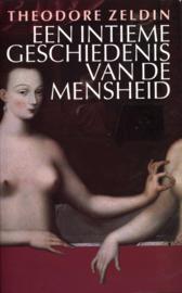 Een Intieme Geschiedenis Van De Mensheid , Theodore Zeldin