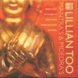 Mantra'S En Moedra'S meditaties met hand en stem voor innerlijke rust en vrede , Lillian Too
