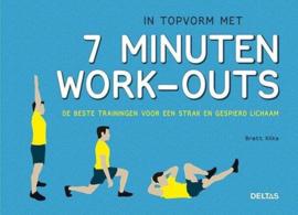 In topvorm met 7 minuten work-outs de beste trainingen voor een strak en gespierd lichaam , Brett Klika