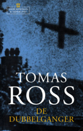 Voor koningin & vaderland 1 - De dubbelganger Over het verraad van Arnhem , Tomas Ross
