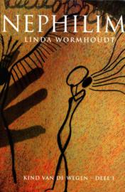 Kind van de wegen 1 Nephilim Kind Van De Wegen Deel I , Linda Wormhoudt