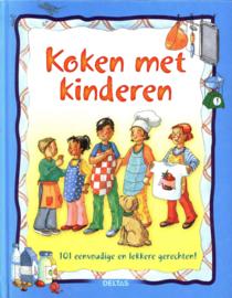 Koken Met Kinderen 101 eenvoudige en lekkere gerechten !, Onbekend