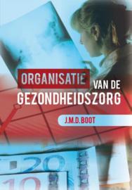 Organisatie van de gezondheidszorg , J.M.D. Boot