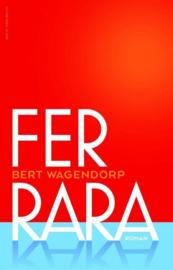 Ferrara , Bert Wagendorp