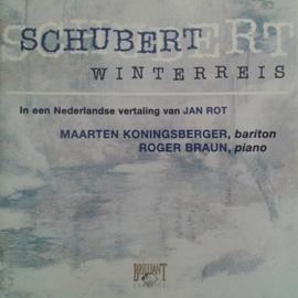 Various - Schubert Winterreis , Maarten Koningsberger / Roger Braun