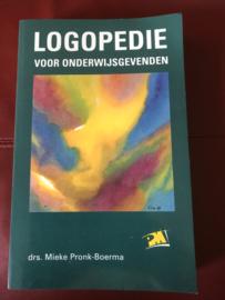 PM-reeks - Logopedie voor onderwijsgevenden deel 1: eigen stem en uitspraak ; deel 2: taal-, spraak-, stem- en gehoorstoornissen bij kinderen , M. Pronk-Boerma