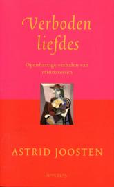 Verboden Liefdes openhartige verhalen van minnaressen ,  A. Joosten