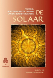 De Solaar. theorie, achtergrond en duiding van de zonneterugkeer , Karen M. Hamaker-Zondag