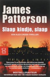 Slaap Kindje, Slaap , James Patterson Serie: Alex Cross