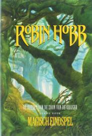 Boeken van de zoon van de krijger - 3 - Magisch eindspel , Robin Hobb