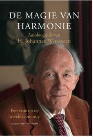 De magie van harmonie een visie op de wereldeconomie , H. Johannes Witteveen