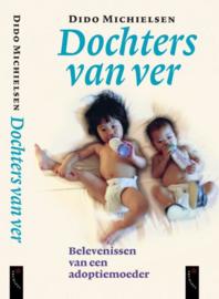 Dochters van ver belevenissen van een adoptiemoeder , Dido Michielsen