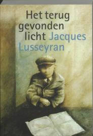 Het teruggevonden licht , J. Lusseyran