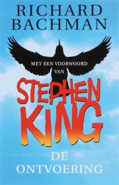 De Ontvoering Met Een Voorwoord Van Stephen King , Richard Bachman