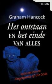 Het Ontstaan En Het Einde Van Alles , Graham Hancock