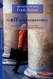 De Elf Samenzweerders een boek over groepspsychologie of een verhaal over de verbondheid van mensen , Marianne Fredriksson