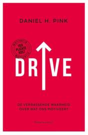 Drive de verrassende waarheid over wat ons motiveert , Daniel H. Pink