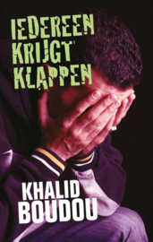 Iedereen krijgt klappen , Khalid Boudou