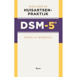 Gids voor de huisartsenpraktijk DSM-5 gids voor de huisartsenpraktijk , Michiel W. Hengeveld