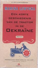 Een korte geschiedenis van de tractor in de Oekraine (luisterboek) 4 cd luisterboek voorgelezen door Adeline van Lier , Marina Lewycka