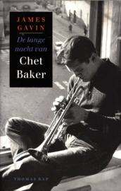 De Lange Nacht Van Chet Baker een biografie ,  James Gavin